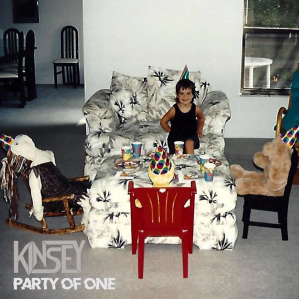 Kinsey // Party of One