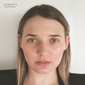 Maria Hassel - Anxiety